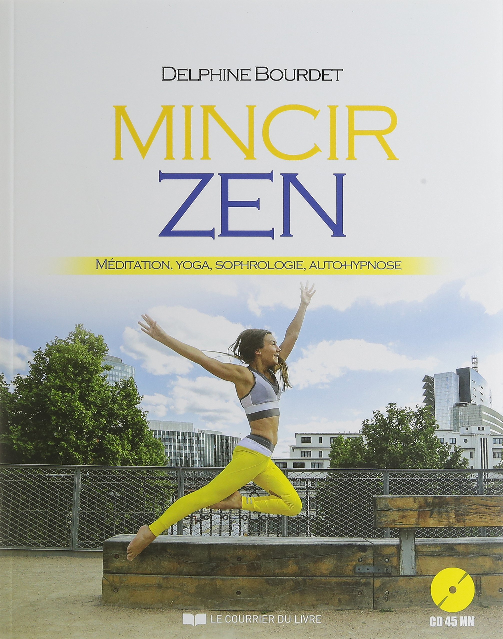 Amazon Fr Mincir Zen Meditation Yoga Sophrologie Auto