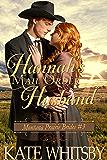 Hannah's Mail Order Husband - A Clean Historical Cowboy Romance Story (Montana Prairie Brides Book 3)