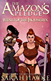 Wrath of the Inquisitrix (The Amazon's Pledge Book 6)