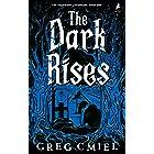 The Dark Rises (The Edgewater Chronicles Book 1)