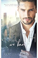 Truth We Bare (Pieces of Me Book 2) Kindle Edition