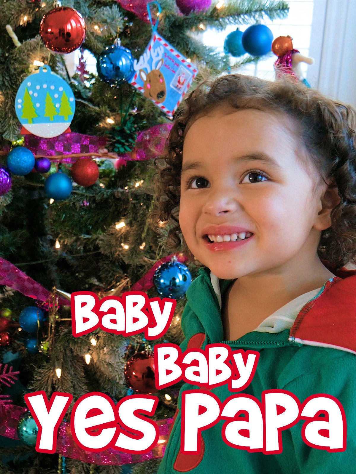 Baby Baby Yes Papa Christmas on Amazon Prime Video UK