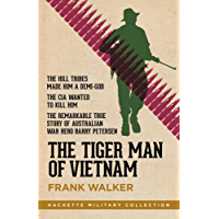The Tiger Man of Vietnam (Hachette Military Collection)