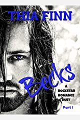 Becks, A Rockstar Romance Kindle Edition