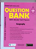 Goodluck Question Bank of Geography for ICSE Exams - X