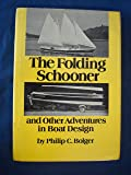 The folding schooner, and other adventures in boat design