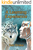 A Learning Experience (Becoming Sephera Book 6)