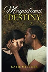 Magnificent Destiny: A Small Town Wisconsin Romantic Suspense Novel (Magnificent Series Book 2) Kindle Edition