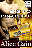 His to Protect (Alateeka Protection Services Book 1)