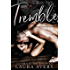 TREMBLE, BOOK TWO (AN ENEMIES TO LOVERS DARK ROMANCE)