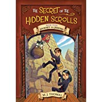 The Secret of the Hidden Scrolls: Journey to Jericho, Book 4 (The Secret of the Hidden Scrolls, 4)
