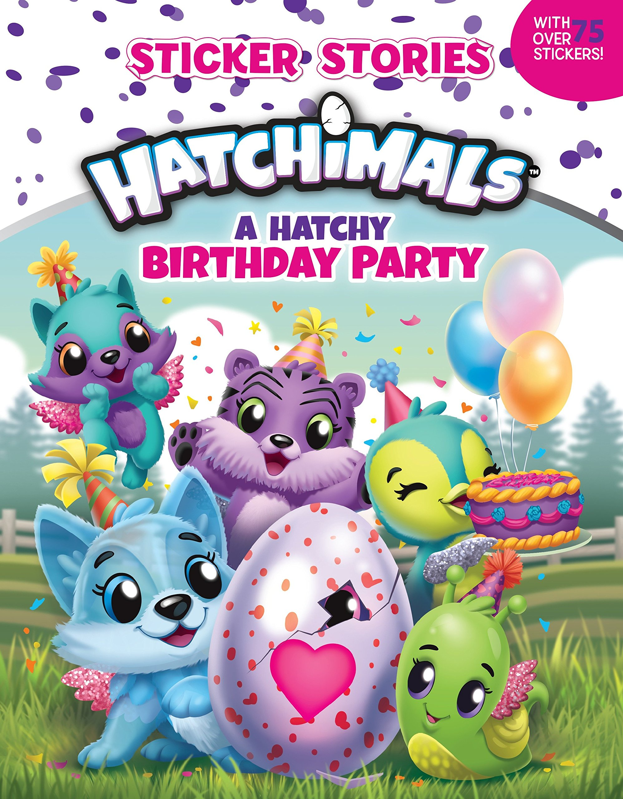 A Hatchy Birthday Party Sticker Stories Hatchimals Amazonde Penguin Young Readers Licenses Fremdsprachige Bucher