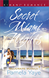 Secret Miami Nights (Millionaire Moguls Book 3)