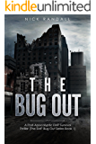 The Bug Out: A Post-Apocalyptic EMP Survival Thriller (The EMP Bug Out Series Book 1)