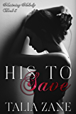 His to Save (Mastering Melody Book 3)