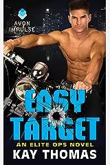Easy Target: An Elite Ops Novel Kindle Edition