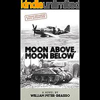 Moon Above, Moon Below (Moon Brothers WWII Adventure Series Book 1)