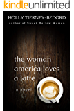 The Woman America Loves a Latte