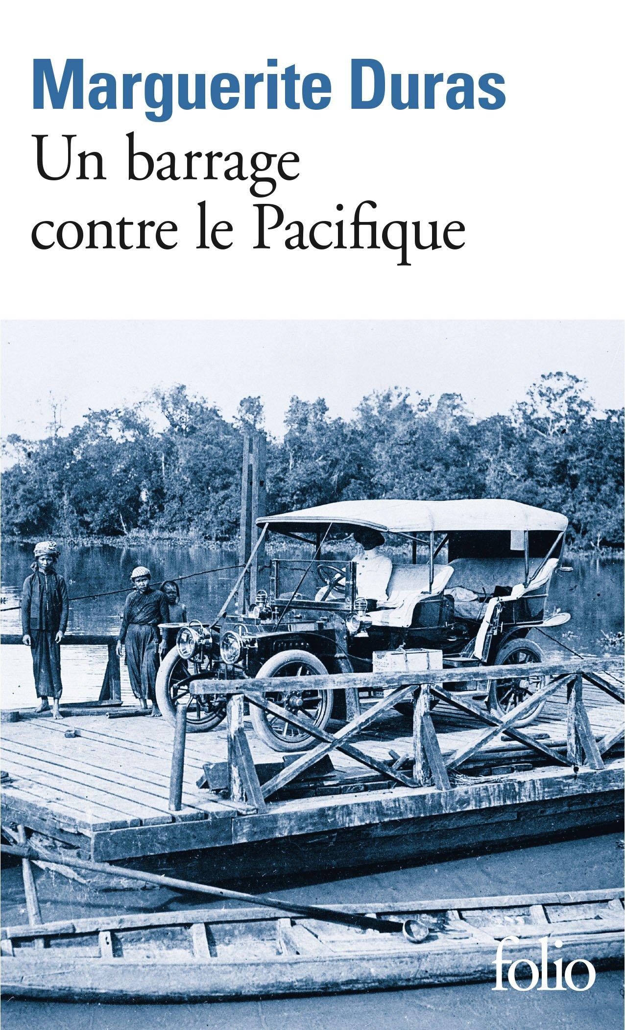 Un barrage contre le Pacifique Poche – 20 janvier 1978 Marguerite Duras Gallimard 2070368823 Romans