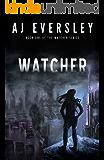 Watcher (The Watcher Series Book 1)