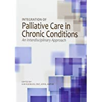 Integration of Palliative Care in Chronic Conditions (An Interdisciplinary Approach)