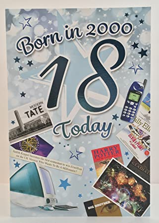 Male Age 18 18th Year You Were Born In 2000 Birthday Card