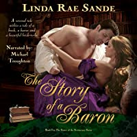 The Story of a Baron: The Sisters of the Aristocracy, Book 1