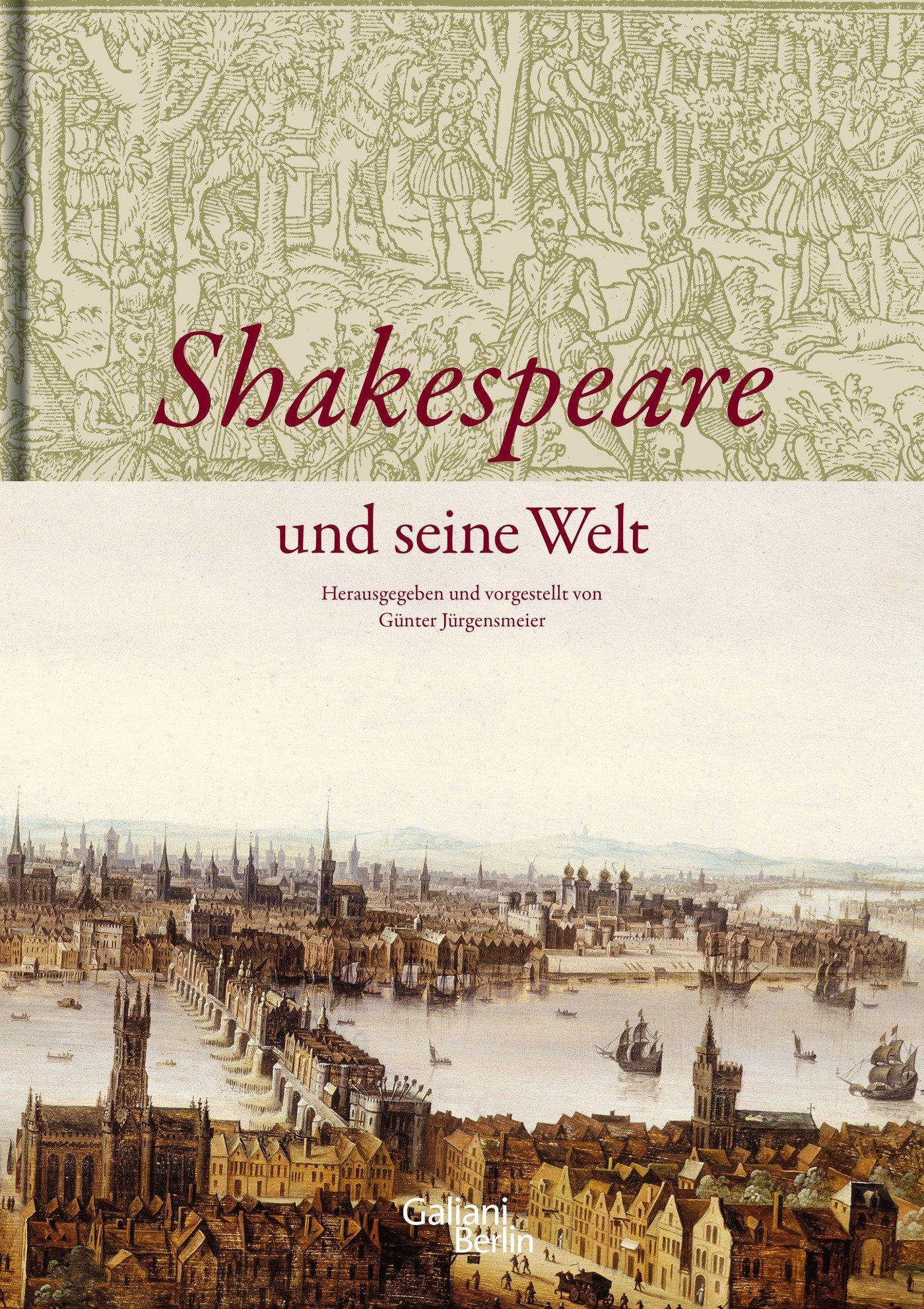 shakespeare und seine welt amazonde gnter jrgensmeier bcher - Shakespeare Lebenslauf