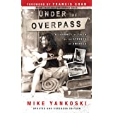 Under the Overpass: A Journey of Faith on the Streets of America