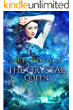 The Crystal Queen (Kingdoms of Sky and Shadow Book 3)
