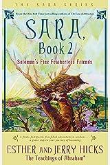 Sara, Book 2: Solomon's Fine Featherless Friends (Sara Book) Kindle Edition
