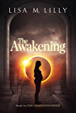 The Awakening (The Awakening Series Book 1)