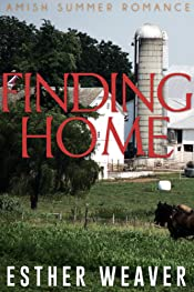 Finding Home (Amish Romance) (Amish Summer Romance Series Book 1)