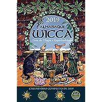 Almanaque Wicca 2019: Guia de Magia e Espiritualidade