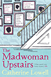 The Madwoman Upstairs: A light-hearted literary comedy