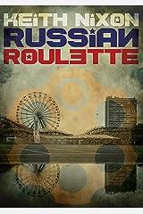 Russian Roulette: A unique crime thriller... (Konstantin Book 1) Kindle Edition