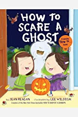 How to Scare a Ghost Hardcover