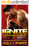 Ignite (A Hotter Than Hell Novel Book 5)