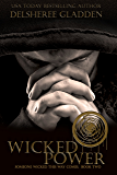 Wicked Power (Someone Wicked This Way Comes Book 2)