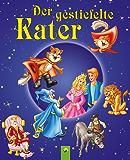 Der gestiefelte Kater: Grimms Märchen für Kinder zum Lesen und Vorlesen