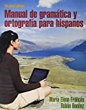 Manual de gramática y ortografía para hispanos;  Heritage Speaker Activities -- Access Card -- powered by MyLab Spanish (multi-semester access) (2nd Edition)