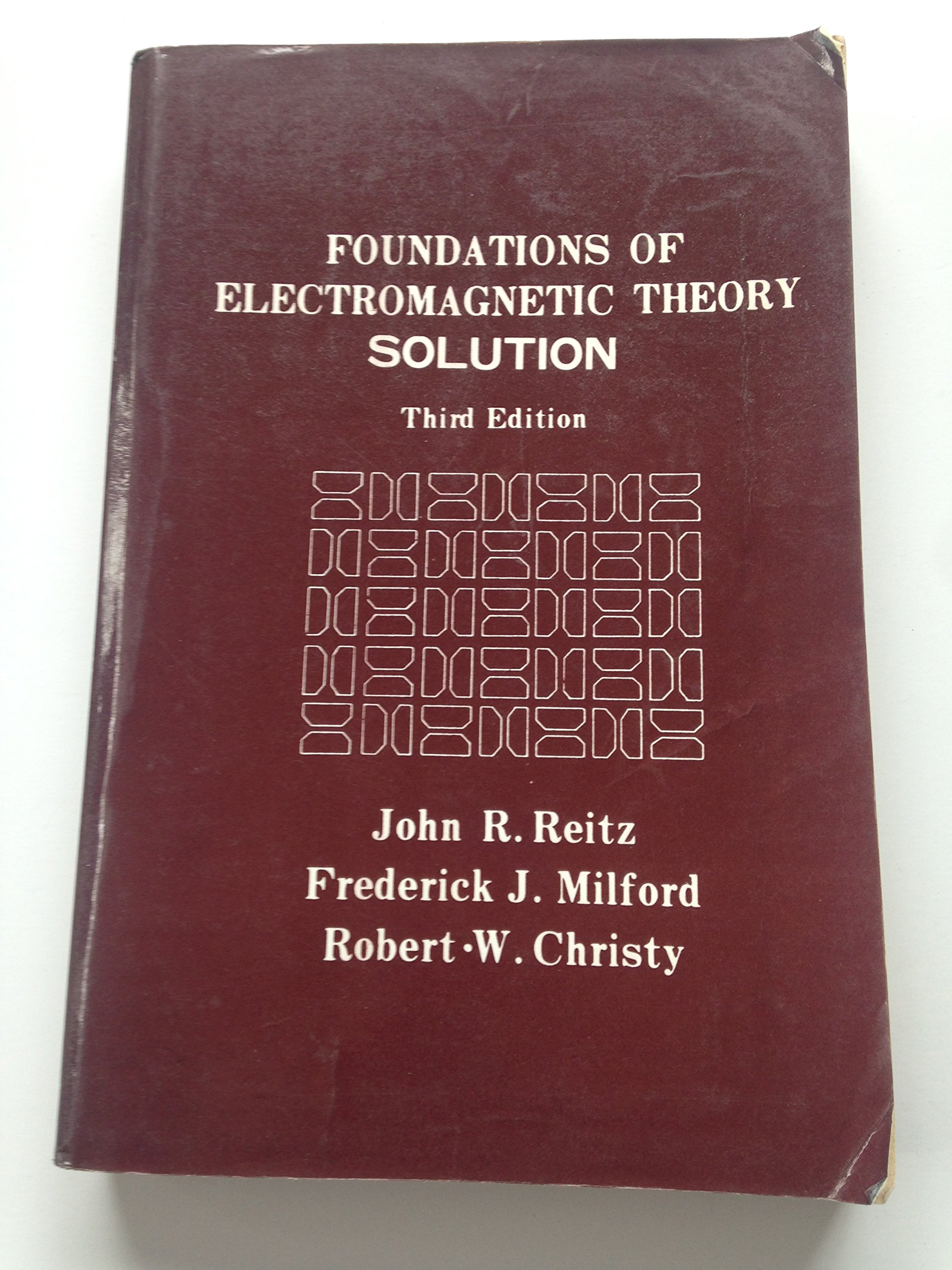 Solutions Manual to Foundations of Electromagnetic Theory third edition 3e:  John R. Reitz, Frederick J. Milford, Robert W.Christy: Amazon.com: Books