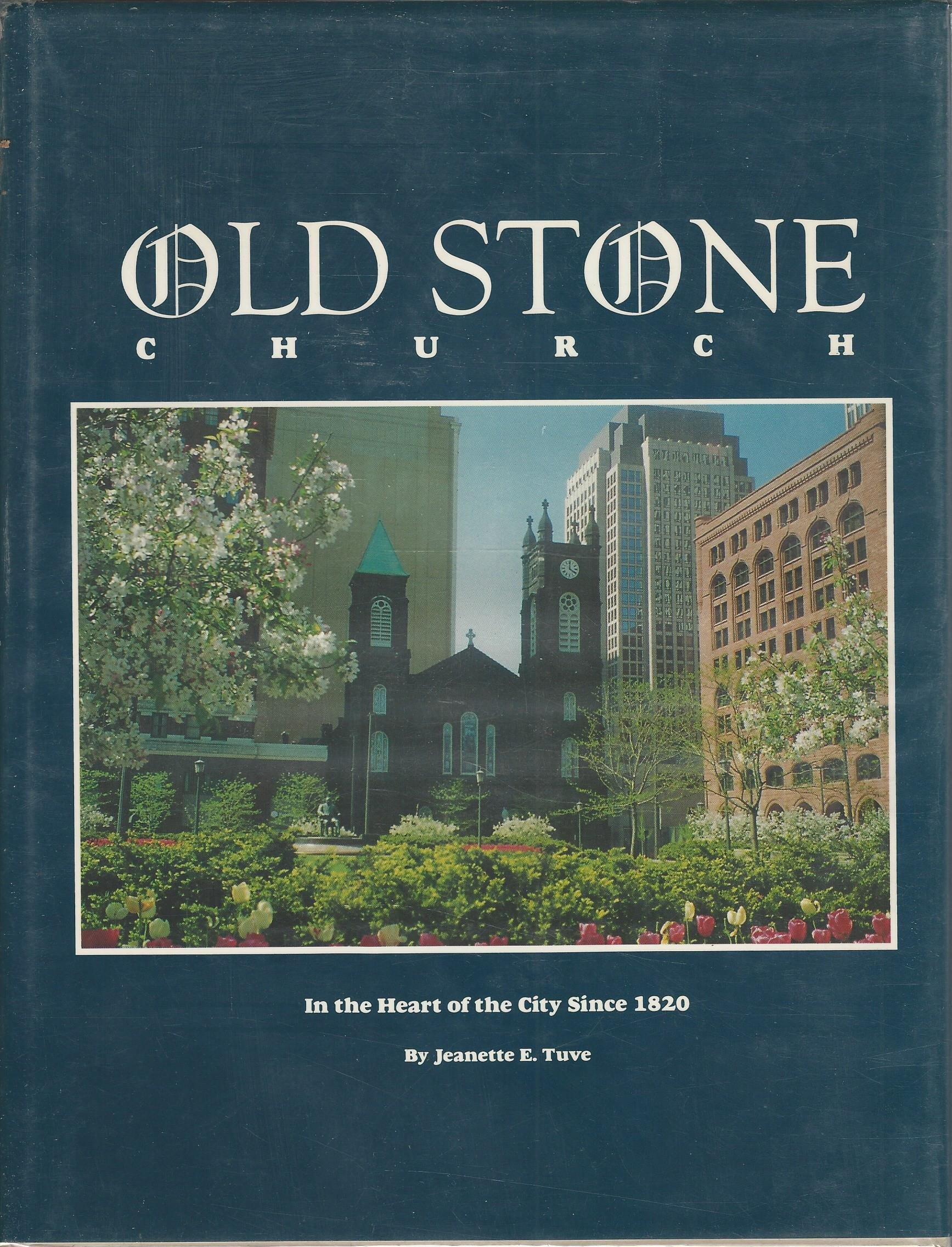 Old Stone Church: In the Heart of the City Since 1820