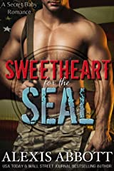 Sweetheart for the SEAL Kindle Edition