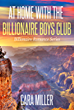 At Home with the Billionaire Boys Club (Billionaire Romance Book 26) (English Edition)