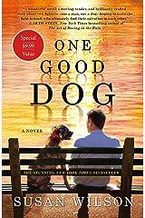 One Good Dog: A Novel Paperback