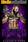 Relentless (Skulls Renegade Book 4)
