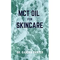 MCT Oil for Skincare: It entails all required to take good care of ur skin with...