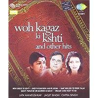 Woh Kagaz Ki Kashti and Other Hits