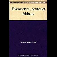 Historiettes, contes et fabliaux (French Edition)